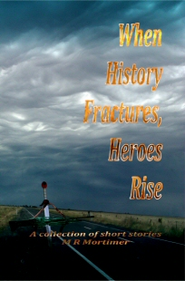 When History Fractures, Heroes Rise